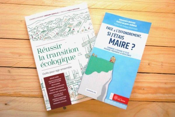 Voici deux ouvrages utiles aux élus et acteurs locaux désireux d'engager une transition écologique sur leur territoire par des actions visant l'autonomie et la résilience.