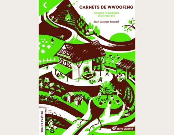 Dans son ouvrage, Jean-Jacques Fasquel partage ses dix expériences de wwoofing passées dans les fermes et délivre de judicieux conseils.