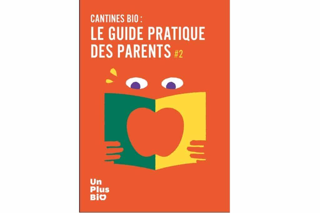 Cantines bio : Le guide pratique des parents