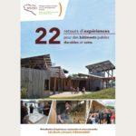 22 retours d'expériences pour des bâtiments publics durables et sains
