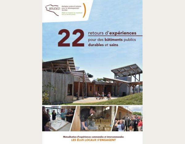22 retours d'expériences pour des bâtiments publics durables et sains, à télécharger gratuitement en ligne.