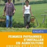 Femmes paysannes : s'installer en agriculture. Freins et leviers