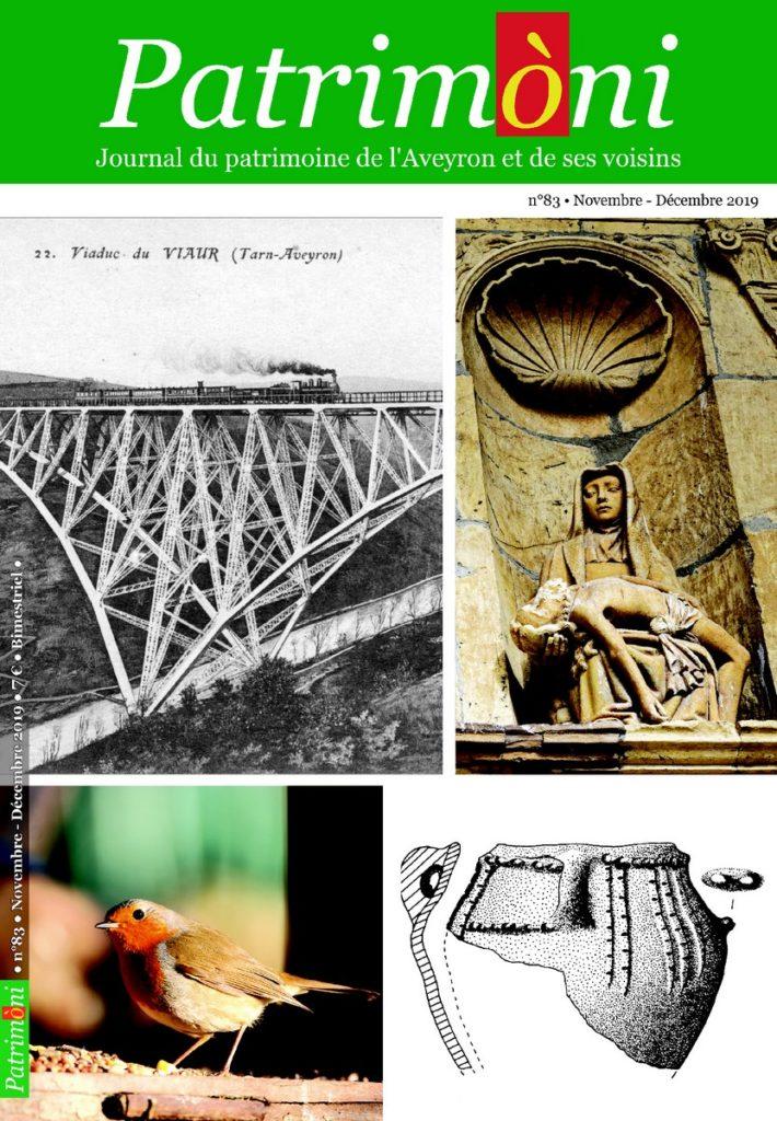 Si vous souhaitez connaître les secrets des patrimoines naturels et culturels de l'Aveyron et des territoires environnantes, plongez-vous dans le magazine Patrimòni.