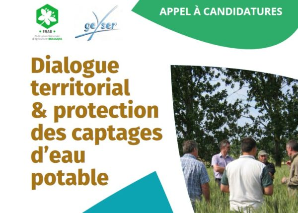 Appel à candidatures «Dialogue territorial & protection des captages d'eau potable», date limite : 31 octobre 2020.