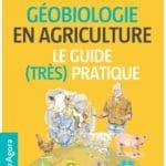 La géobiologie en agriculture