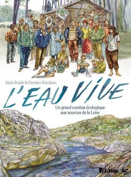Cette bande dessinée révèle une lutte méconnue menée en Haute-Loire contre la construction d'un barrage sur la Loire.