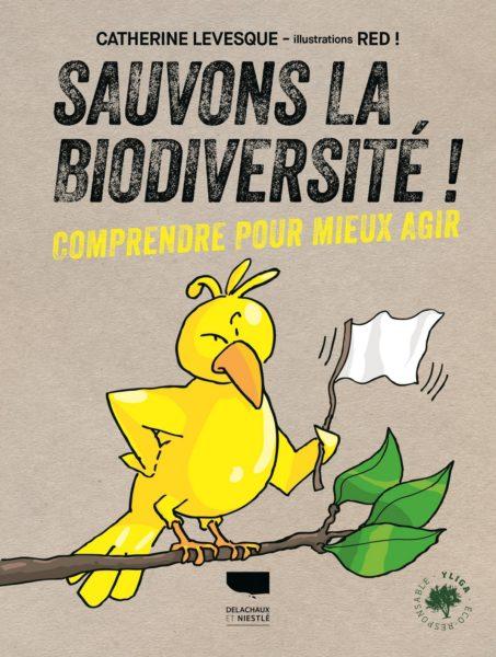 Ce livre de Catherine Levesque montre la voie pour contribuer individuellement ou collectivement au sauvetage de la biodiversité.