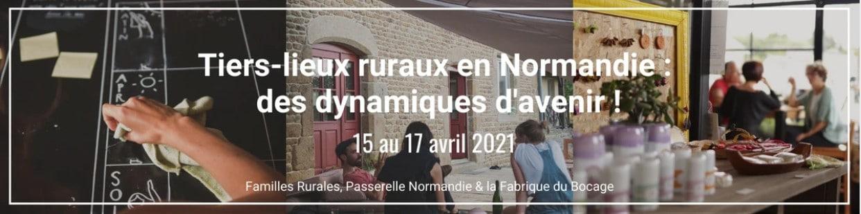 Les 15, 16 et 17 avril prochains, Familles Rurales, la Fabrique du Bocage et Passerelle Normandie organisent plusieurs temps autour des tiers-lieux et de leurs dynamiques en Normandie.