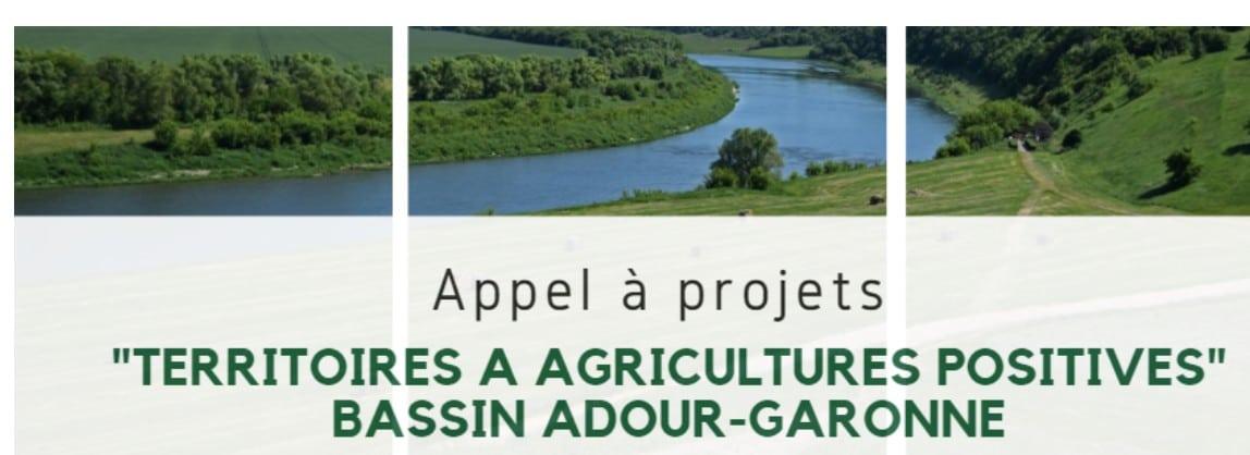 L'appel à projets Territoires à Agricultures Positives est lancé dans le Bassin Adour-Garonneavec un budget d'1 M€.