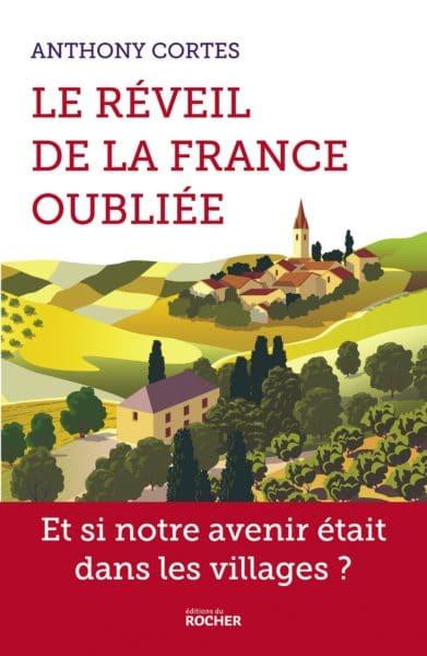 Anthony Cortes, montre comment la France rurale, oubliée, périphérique, est l'espace de tous les possibles.