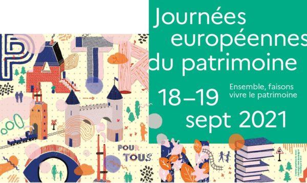 18 et 19 septembre 2021, Journées européennes du patrimoine sur le thème : Patrimoine pour tous