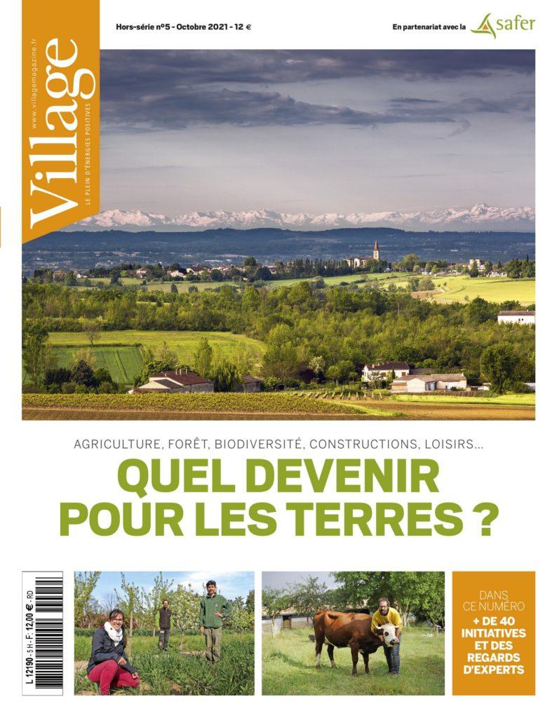 Le foncier agricole dans Hors série du magazine village.