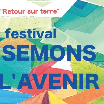 Festival Semons l'avenir en Haute-Loire
